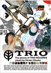 The pieces of TRIO RECORDS mixed by Hiroko Otsuka